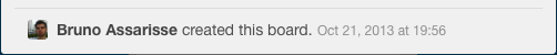 The day I created the Trello board used to manage myself...
